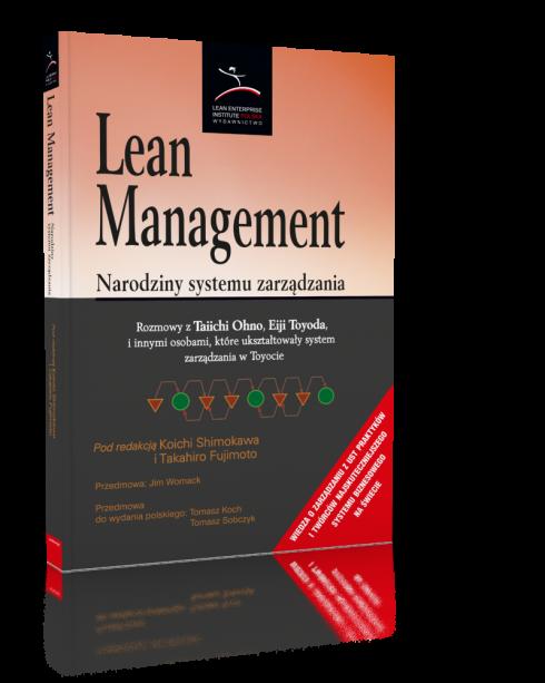 Lean Management. Narodziny systemu zarządzania