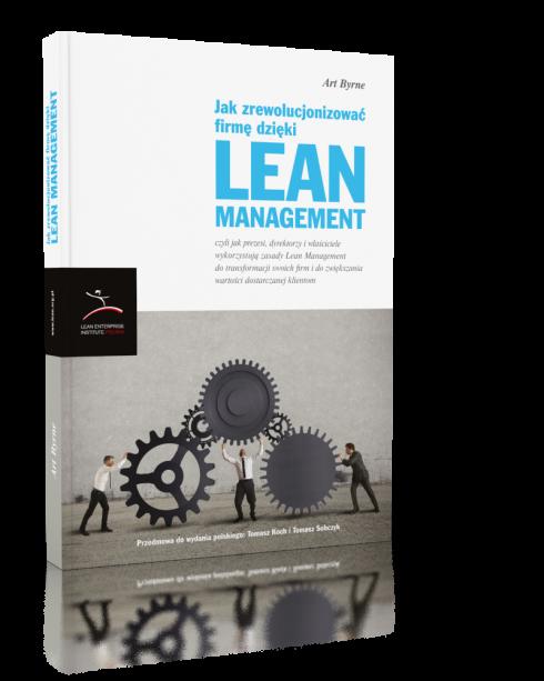 Jak zrewolucjonizować firmę dzięki Lean Management